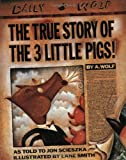 The True Story of the Three Little Pigs (0140544518) by Scieszka, Jon
