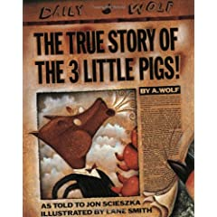 The True Story of the Three Little Pigs - Fairy-tales