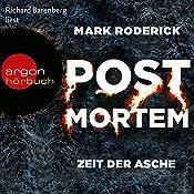 Zeit der Asche (Post Mortem 2) | Mark Roderick