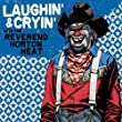 Laughin' and Cryin' With the Rhh [Vinyl LP]