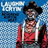 Laughin' and Cryin' With the Reverend Horton Heat [VINYL]