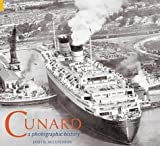 img - for Cunard: A Photographic History (Revealing History) book / textbook / text book