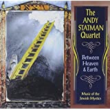 Between Heaven And Earth: Music Of The Jewish Mystics ~ Andy Statman