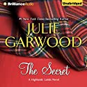 The Secret: Highlands' Lairds, Book 1 (       UNABRIDGED) by Julie Garwood Narrated by Susan Duerden