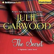 The Secret: Highlands' Lairds, Book 1 (       UNABRIDGED) by Julie Garwood Narrated by Susan Duerden