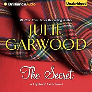 The Secret: Highlands' Lairds, Book 1 | [Julie Garwood]