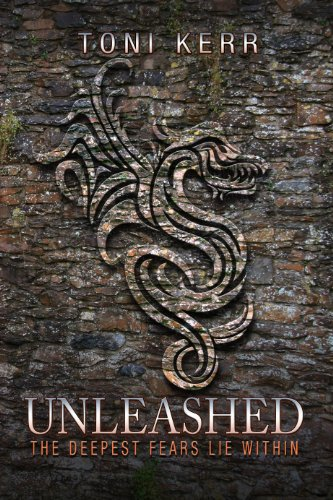 Toni Kerr - Unleashed: The Deepest Fears Lie Within (Secrets of the Makai Book 2)