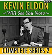 Kevin Eldon Will See You Now - Complete Series 2