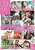 OBK4.8 Fuck Loveジェネレーション [DVD]