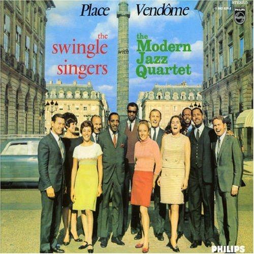 Place Vendome by Swingle Singers (W/ Modern Jazz Quartet) (2007-04-27)