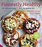 Book - Honestly Healthy: Eat with your body in mind, the alkaline way