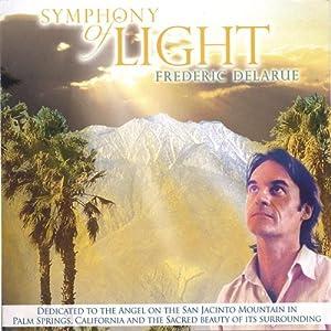 Frederic Delarue -  Symphony of Light