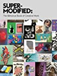 Super-Modified: The Behance Book of C...