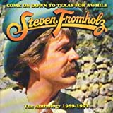 Come on Down to Texas for a While: Anthology 1969