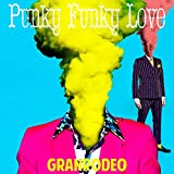 GRANRODEO「Punky Funky Love」