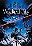 Wicked City (Remastered Special Edition)