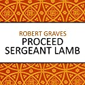 Proceed Sergeant Lamb (       UNABRIDGED) by Robert Graves Narrated by Sean Barrett