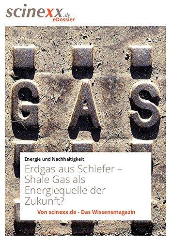 erdgas-aus-schiefer-shale-gas-als-energiequelle-der-zukunft