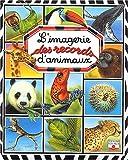 """Afficher """"L'Imagerie des records d'animaux"""""""