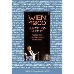 eBook Cover für  Wien um 1900 Kunst und Kultur Fokus der europ xE4 ischen Moderne
