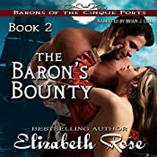 The Baron's Bounty: Barons of the Cinque Ports Series, Book 2 | Elizabeth Rose