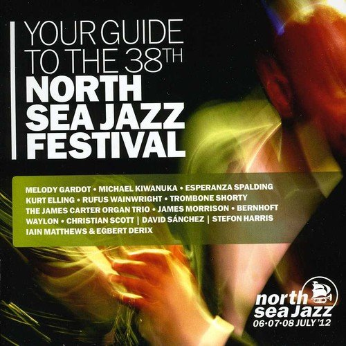 CD : VARIOUS ARTISTS - Your Guide To The North Sea Jazz Festival 2012