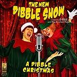 A Dibble Christmas | Jerry Robbins
