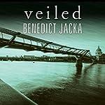 Veiled: Alex Verus, Book 6