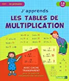 J'apprends les tables de multiplication CE1 : 7-8 ans