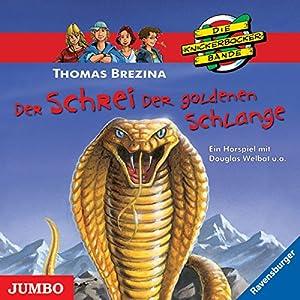 Der Schrei der goldenen Schlange (Die Knickerbocker-Bande 50) Hörspiel