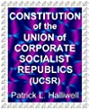 Constitution of the Union of Corporate Socialist Republics (UCSR) (Humor/satire)