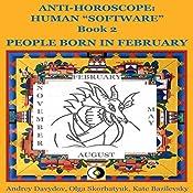 People Born In February Anti-Horoscope: Human