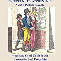 Pickpocket's Apprentice Audiobook by Sheri Cobb South Narrated by Joel Froomkin