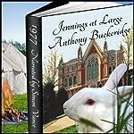 Jennings at Large | Anthony Buckeridge