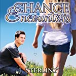 Chance Encounters | J. Sterling