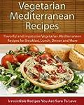 Easy Vegetarian Mediterranean Recipes...