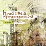 Head Radio Retransmissions A Tribute To Radiohead
