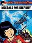 Yoko Tsuno 10: Message for Eternity