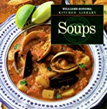 Soups (Williams-Sonoma Kitchen Library) (0783502508) by Kolpas, Norman