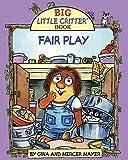 img - for Fair Play (Big Little Critter) book / textbook / text book