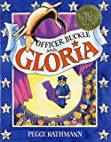 Officer Buckle and Gloria (Caldecott Medal Book)