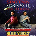 Star Trek: Spock vs. Q, The Sequel (Adapted) Audiobook by Cecelia Fannon Narrated by Leonard Nimoy, John de Lancie