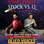 Star Trek: Spock vs. Q, The Sequel (Adapted) | Cecelia Fannon