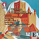 Cecilia McDowall: Seraphim/ Dance the Dark Streets/ Dancing Fish/ Not Just a Place/ Dream City/ The Case of the Unanswered Wire