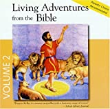 Living Adventures from the Bible, Album #2: 1-The Lost Sheep, 2-Easther The Heroic Queen, 3-Daniel In The Lion's Den, 4-The Fiery Furnace (Living Adventures from the Bible, 3)