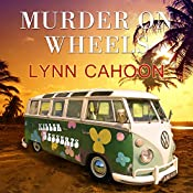 Murder on Wheels: Tourist Trap Mystery Series #6 | Lynn Cahoon