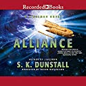 Alliance: A Linesman Novel Audiobook by S. K. Dunstall Narrated by Brian Hutchinson