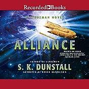 Alliance: A Linesman Novel, Book 2 | S. K. Dunstall