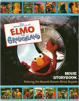 The Adventures of Elmo in Grouchland Movie Storybook: James Bridges