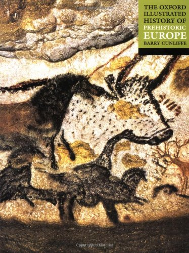 The Oxford Illustrated History of Prehistoric Europe...